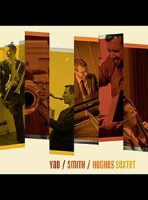 Yoa Hughes Smith Sextet