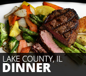 Lake County, IL Dinner