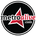 MetroAlive Can Help You