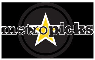 Metro Picks